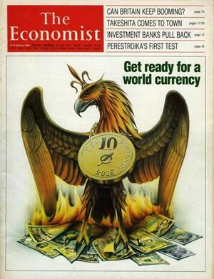The Economist Get Ready for a World Currency